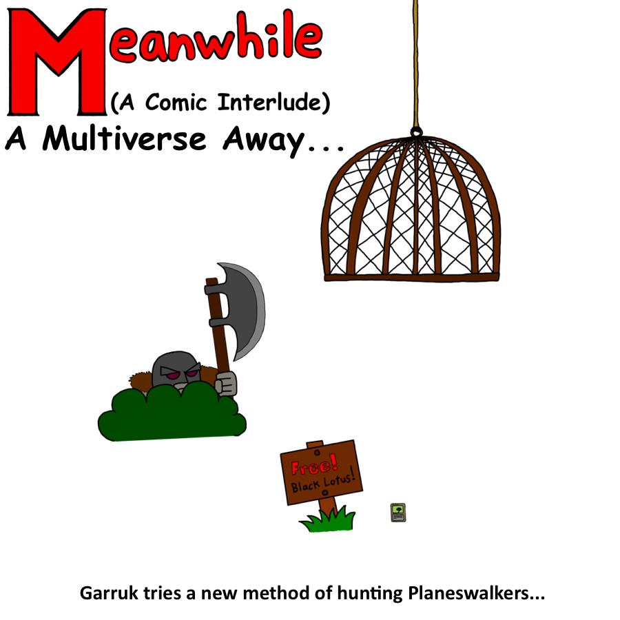 Intermission: Garruk Card Hunter